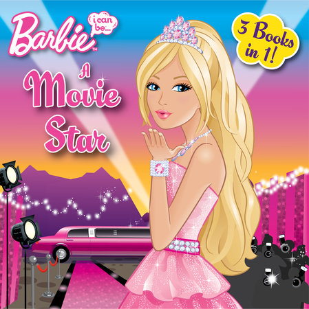 I Can Be a Movie Star (Barbie) by Random House