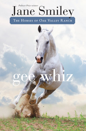 Gee Whiz by Jane Smiley