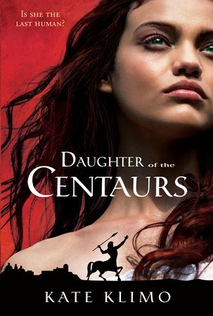 Centauriad #1: Daughter of the Centaurs by