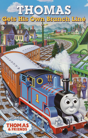 Thomas Gets His Own Branch Line (Thomas & Friends) by Rev. W. Awdry