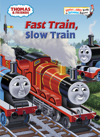 Fast Train, Slow Train (Thomas & Friends) by