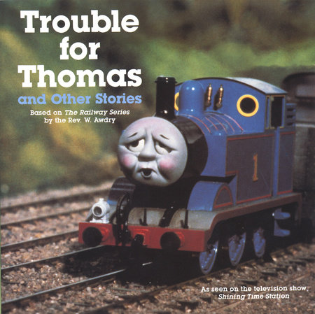 Trouble for Thomas and Other Stories (Thomas & Friends) by