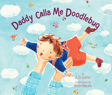 Daddy Calls Me Doodlebug by