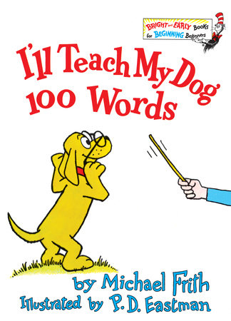 I'll Teach My Dog 100 Words by Michael Frith