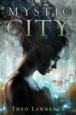 Mystic City by