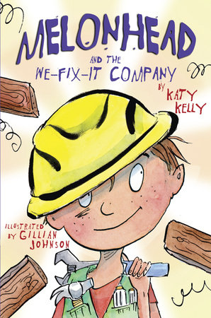 Melonhead and the We-Fix-It Company by