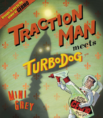 Traction Man Meets Turbo Dog by