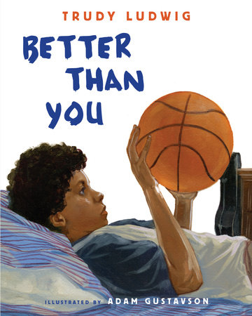 Better Than You by Trudy Ludwig