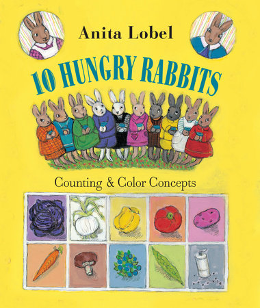 10 Hungry Rabbits by Anita Lobel