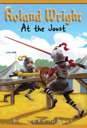Roland Wright: At the Joust by Tony Davis