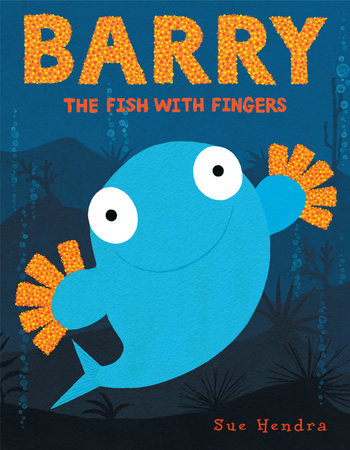 Barry the Fish with Fingers by