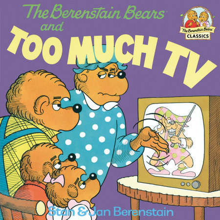 The Berenstain Bears and Too Much TV by