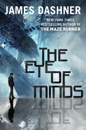 The Eye of Minds (Mortality Doctrine, Book One) by