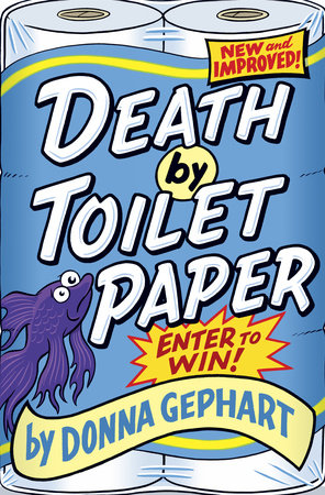 Death by Toilet Paper by