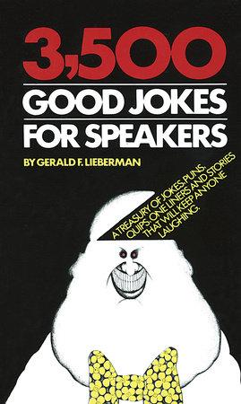 3500 Good Jokes for Speakers by