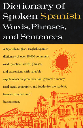 Dictionary of Spoken Spanish by
