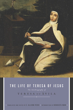 The Life of Teresa of Jesus by