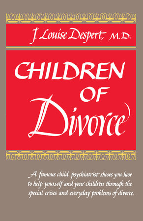 Children of Divorce by J.L. Despert