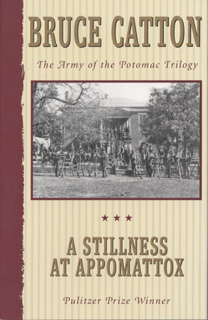 A Stillness at Appomattox by