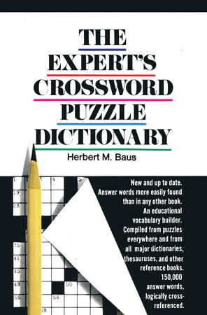 The Expert's Crossword Puzzle Dictionary by