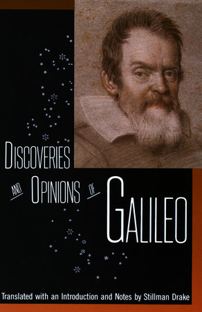 Discoveries and Opinions of Galileo by Galileo