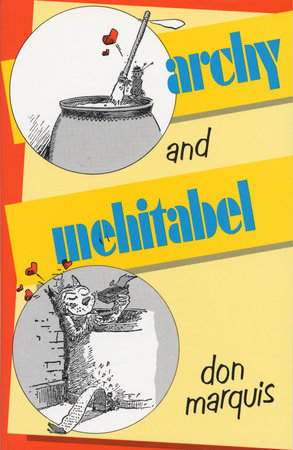 Archy and Mehitabel by Don Marquis
