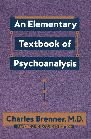 An Elementary Textbook of Psychoanalysis by