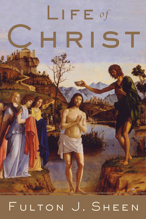 Life of Christ by