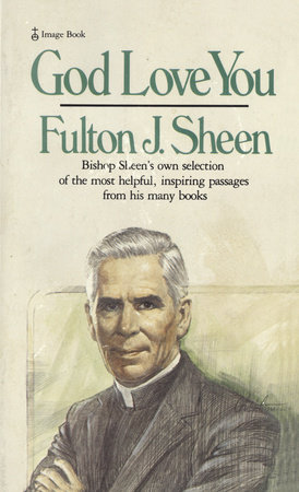 God Love You by Fulton J. Sheen