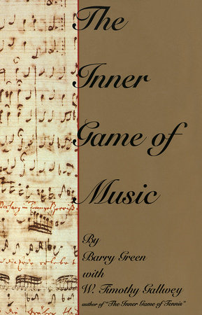 The Inner Game of Music by