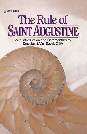 The Rule of Saint Augustine by