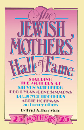 The Jewish Mothers' Hall of Fame by