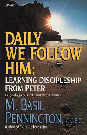Daily We Follow Him by