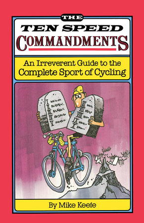 The Ten Speed Commandments by