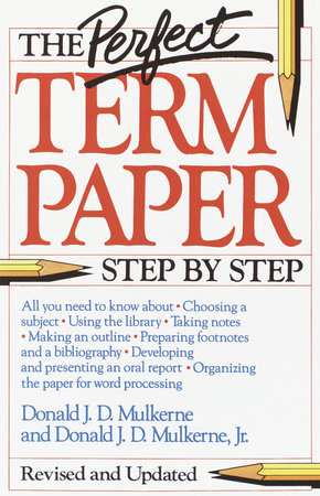 The Perfect Term Paper by