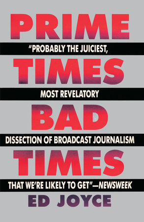 Prime Times, Bad Times by Ed Joyce