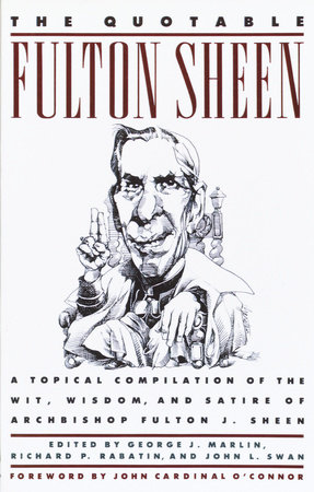 The Quotable Fulton Sheen by