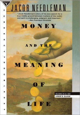 Money and the Meaning of Life by