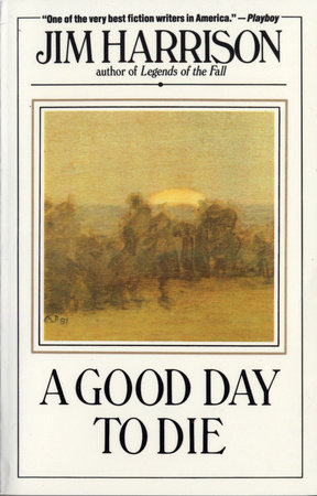 A Good Day to Die by