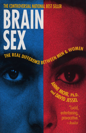 Brain Sex by Anne Moir, Ph.D. and David Jessel