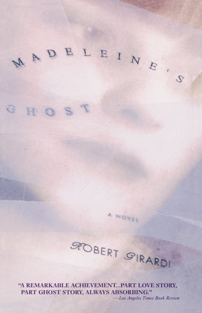 Madeleine's Ghost by