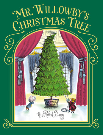 Mr. Willowby's Christmas Tree by
