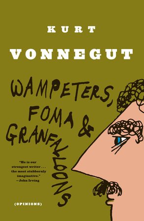 Wampeters, Foma & Granfalloons by