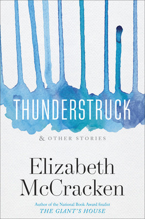 Cover art for Thunderstruck & Other Stories