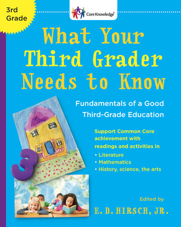 What Your Third Grader Needs to Know (Revised Edition) by