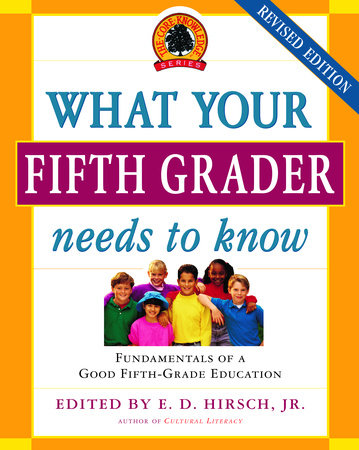 What Your Fifth Grader Needs to Know, Revised Edition by