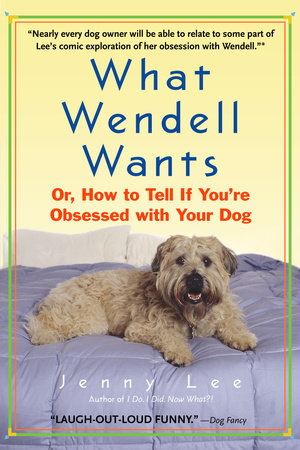 What Wendell Wants by