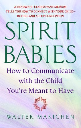 Spirit Babies by