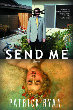 Send Me by Patrick Ryan