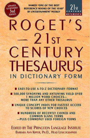 Roget's 21st Century Thesaurus, Third Edition by
